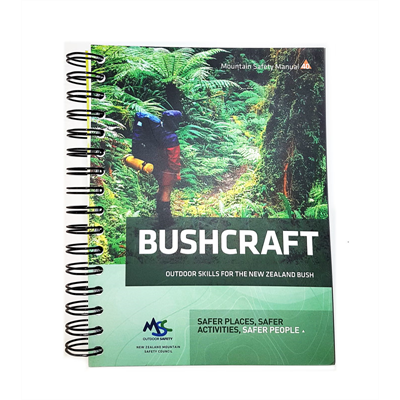 Bushcraft Manual - Outdoor Skills for the NZ Bush (2011, NZ)